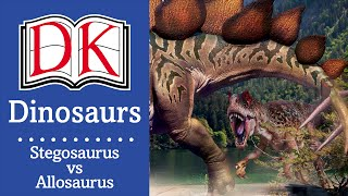 Dinosaurs: Stegosaurus vs Allosaurus