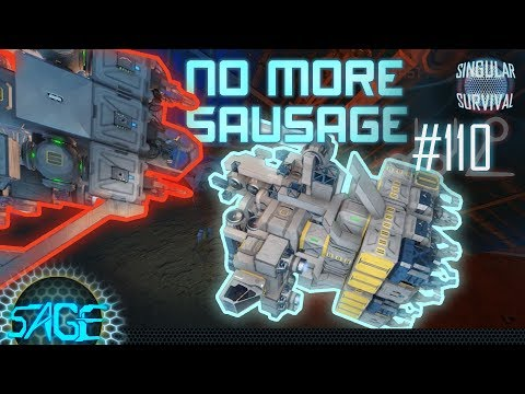 Space Engineers, The end of the Sausage (Singular Survival #110)