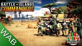 Battle Island Commanders - Worth a Play?