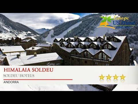 Himalaia Soldeu - Soldeu Hotels, Andorra
