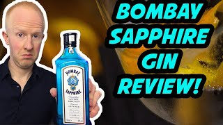 Review of Bombay Sapphire gin!