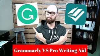Grammarly VS Pro Writing Aid — Which is best for new authors?
