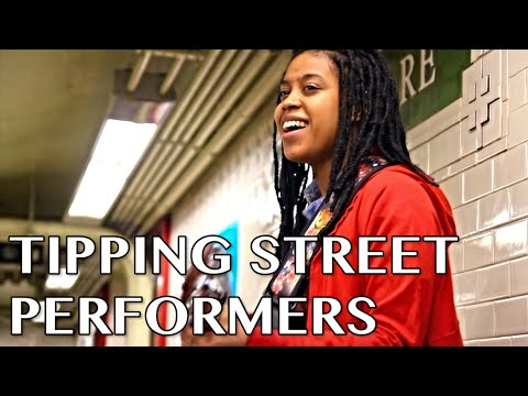 Tipping Street Performers