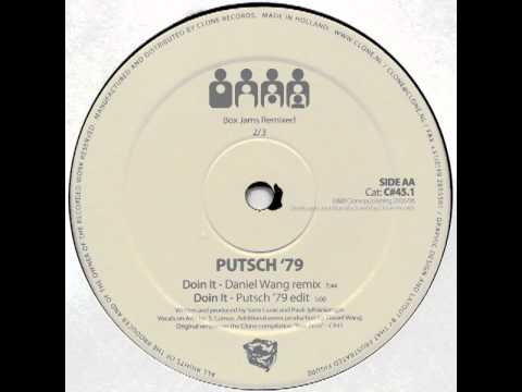 Putsch '79 - Doin It (Putsch '79 Edit)