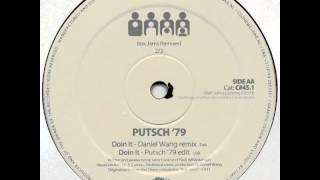 Putsch '79 - Doin It (Putsch '79 Edit)