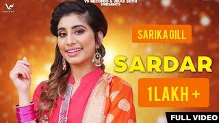 Sardar (Official Video) Sarika Gill   Music Empire   New Punjabi Songs 2019   VS Records