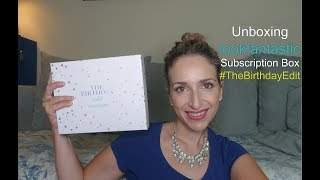 Unboxing lookfantastic Subscription Box  #TheBirthdayEdit