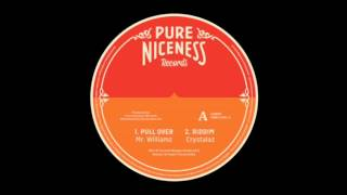 Mr Williamz - Pull Over - Pure Niceness Records 12""