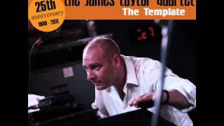 "The James Taylor Quartet - ""The Template"" (2011)"