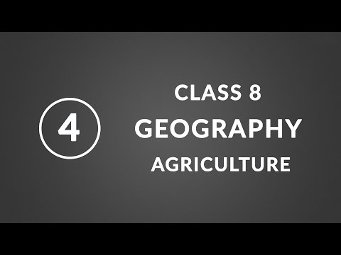 Chapter 4 Agriculture Geography Ncert Class 8 YouTube