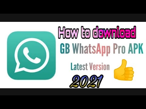 How To Download Gb Whatsapp Pro Apk Latest Version 2021 Youtube