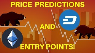 Ethereum and Dash PRICE PREDICTION and ENTRY POINTS! - Technical Analysis