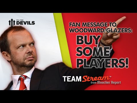 Woodward/Glazers: Buy Some Players!   Manchester United Transfer News (with Bleacher Report)