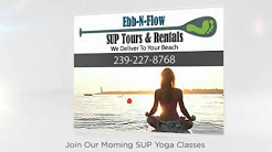 Stand Up Paddle Board Rental Naples FL - $35 2hrs