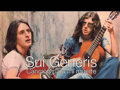 Sui Generis - Canción Para Mi Muerte (Letra)