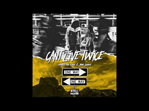 Demrick - Can't Live Twice (feat. Euroz & Jahni Denver)