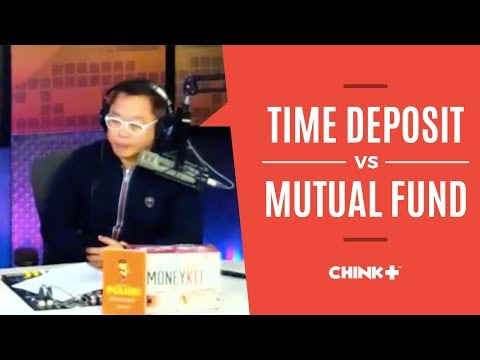 INVESTMENT TIPS: TIME DEPOSIT VS MUTUAL FUND