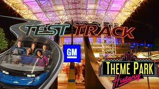 The Theme Park History of Test Track (Epcot)