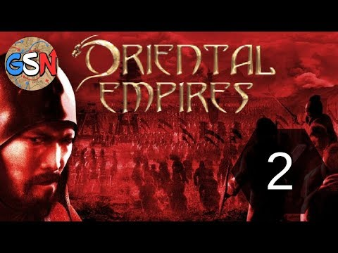 Oriental Empires [Early Access] | Ep 2 - War with Ba