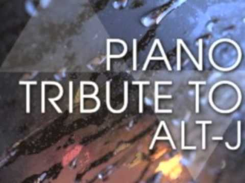 Taro - Alt-J Piano Tribute