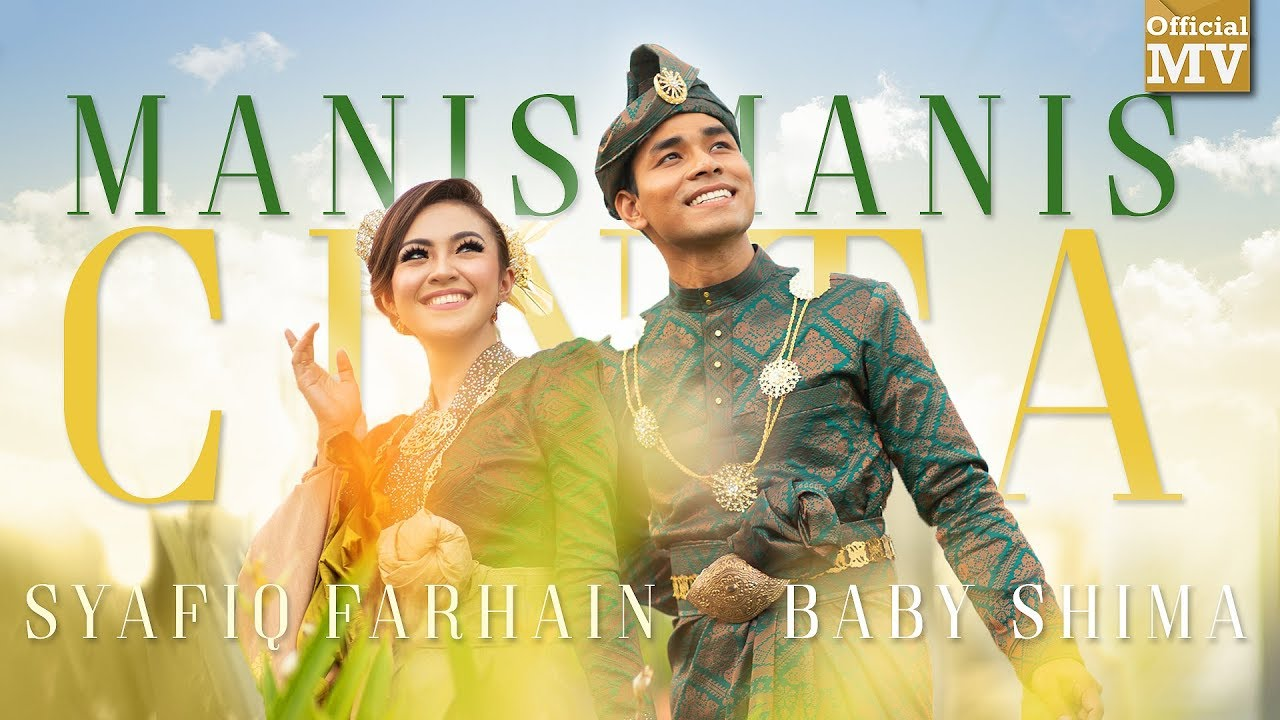 Syafiq Farhain & Baby Shima - Manis-Manis Cinta (Official Music Video)