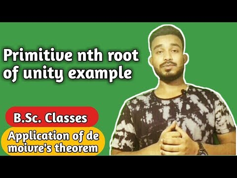 Primitive Nth Root Of Unity Example | Bsc | (Part-8)