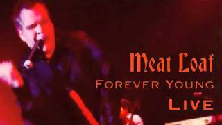 Watch Meat Loaf Forever Young video
