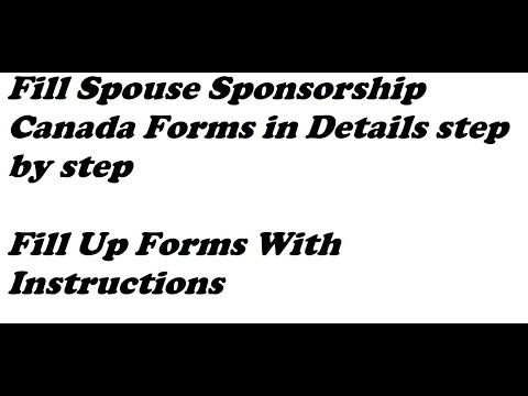 Fill Spouse Sponsorship Canada Forms In Details Step By Step