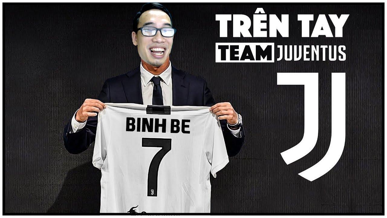 Bình Be | Xây team Lão Bà Juventus - không cần Ronaldo
