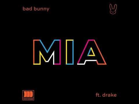 Bad Bunny Ft. Drake - MIA (Audio)