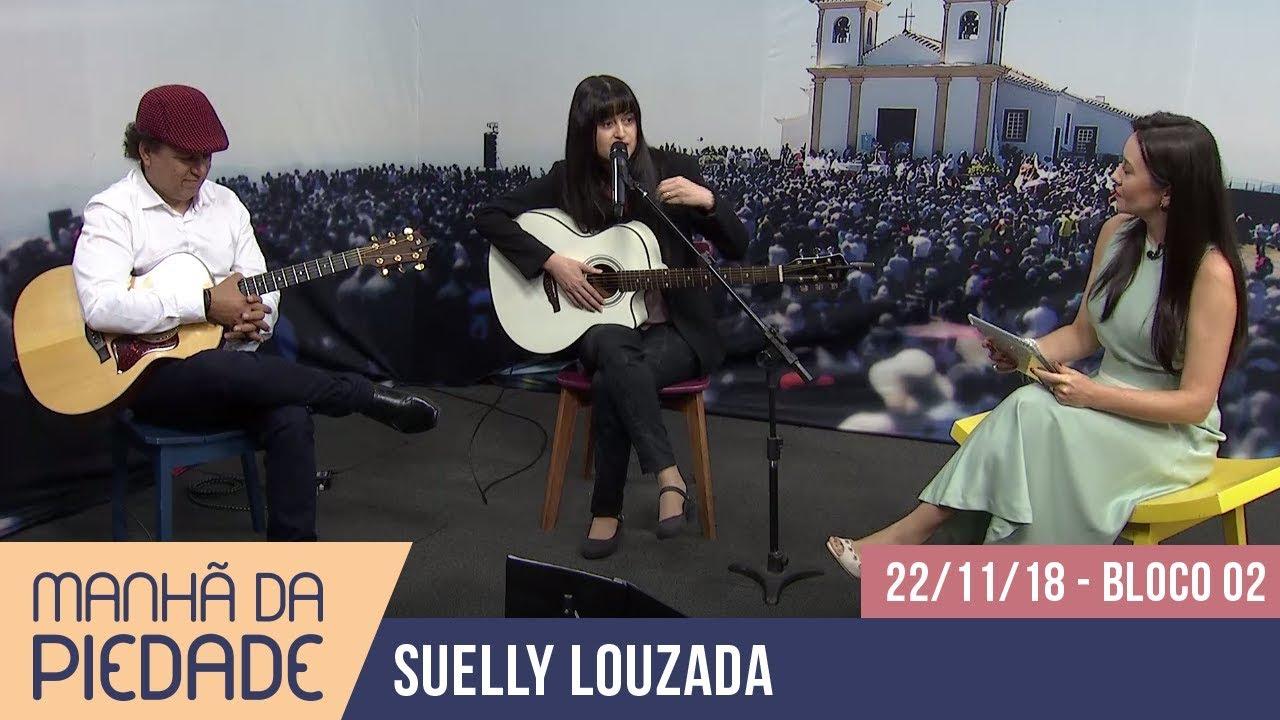 Manhã da Piedade | 22/11/18 - Suelly Louzada  - Bloco 02