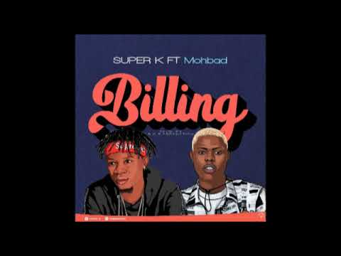 super-k-ft.-mohbad-–-billing-(audio)