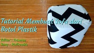 Cara Membuat Sofa dari Botol Plastik Bekas Sampah