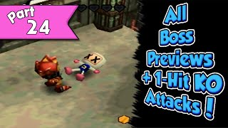 Bomberman 64: The Second Attack 100% walkthrough (w/ commentary) Part 24 - Boss 1-Hit KO Attacks!