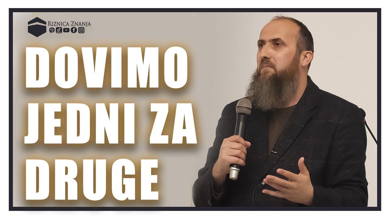 Download Nedžad ef. Hasanović - Dovimo jedni za druge / 053 ⁴ᵏ Riznica Znanja
