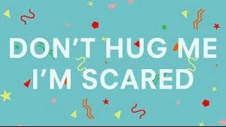 Don't Hug Me I'm Scared 1 - 6