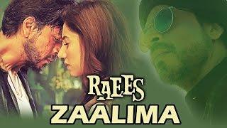 Zaalima Song || Full Video Song || Lyrics || Raees
