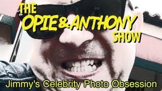 Opie & Anthony: Jimmy
