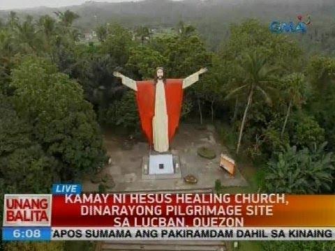 Kamay ni Hesus Healing Church, dinarayong pilgrimage site sa Lucban, Quezon