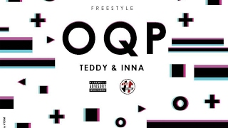"""TEDDY & INNA """"OQP"""" [Freestyle Prod By Moodjee]"""