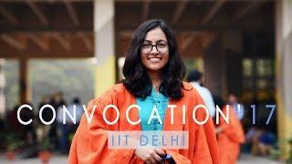 Convocation'17 | IIT Delhi | Graduates on Convocation day