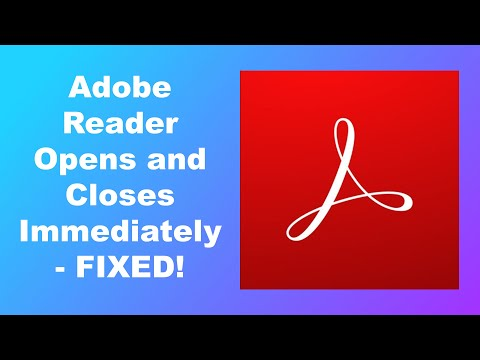 When opening PDF file Adobe reader opens and closes immediately - fix