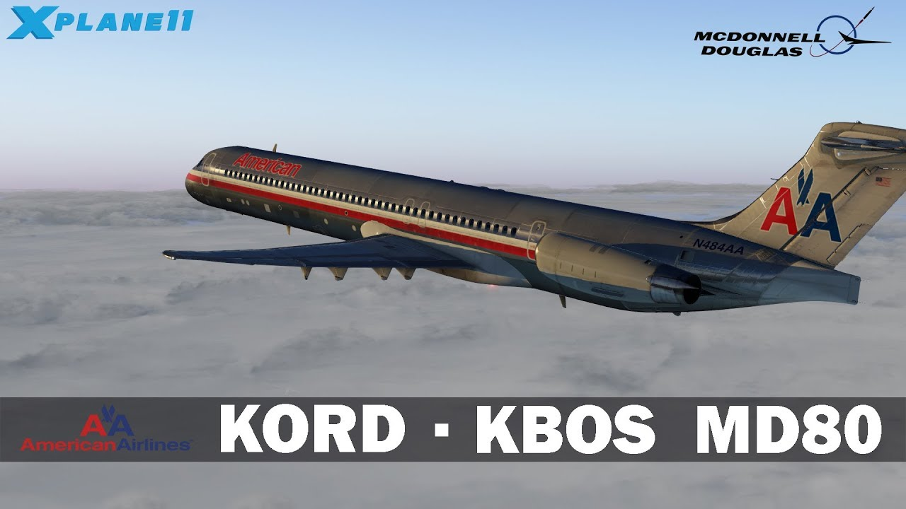 Volando dinosaurio | Chicago - Boston | MD-80 | X-Plane 11
