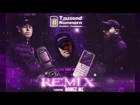 Koushino x Camaeleon - Tausend Nummern Remix feat. Bonez MC