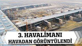 Gambar cover 3. Havalimanı'nın Son Hali Havadan Görüntülendi