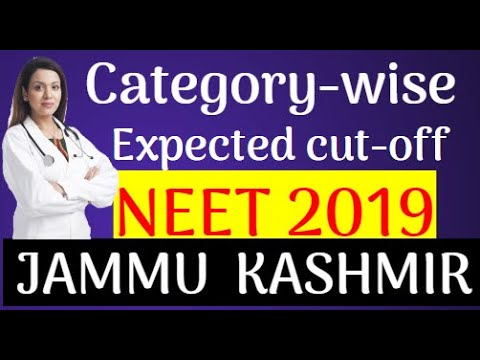 Jkbpoee Jammu Kashmir Neet Expected Cut Off Marks 2019 Gen Obc
