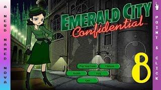 "Nova Plays: Emerald City Confidential  [8]  - ""Jailbreak!"""