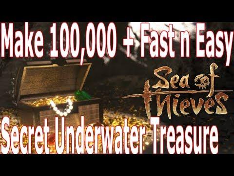 Make 100,000 + FAST n EASY : Sea of Thieves ( SECRET Underwater Fortune )