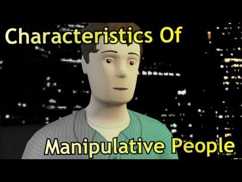 Characteristics Of Manipulative People.