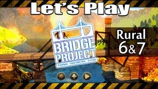 Bridge Project Walkthrough - Rural Map 6 & 7 (gameplay Lets Play Bridge Builder Game)